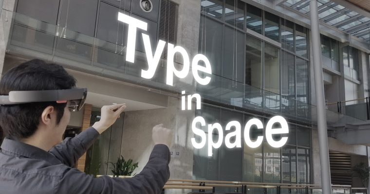 Type In Space — Explore Spatial Typography In Mixed Reality with HoloLens