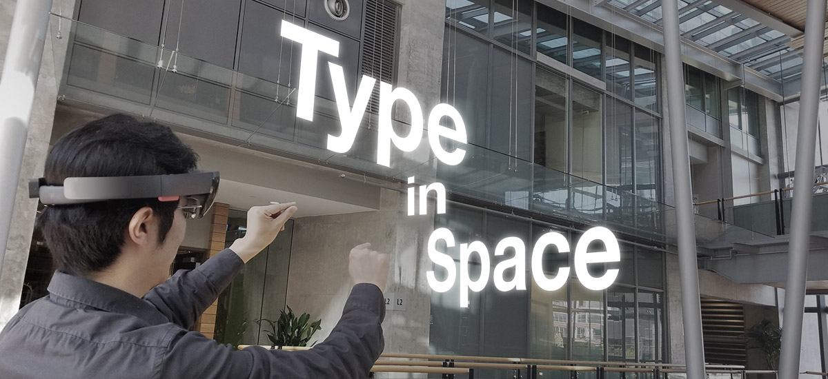 Type In Space for HoloLens